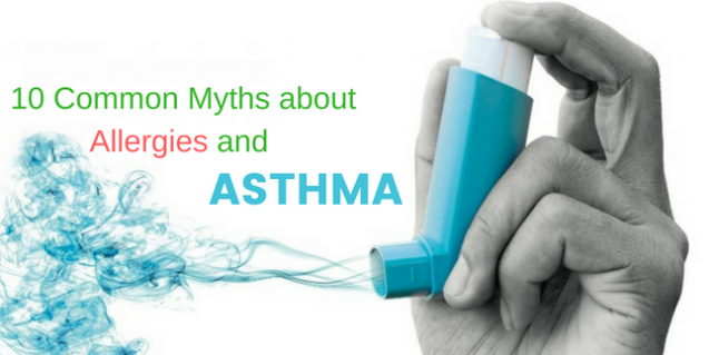 10 Common Myths about Allergies and Asthma